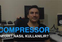 Kompresör Nedir? Nasıl Kullanılır? Compressor Parametleri?